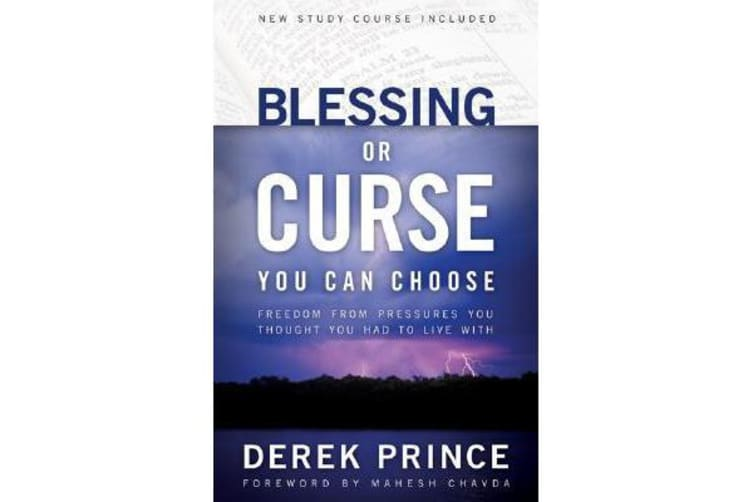 Blessing or Curse - You Can Choose