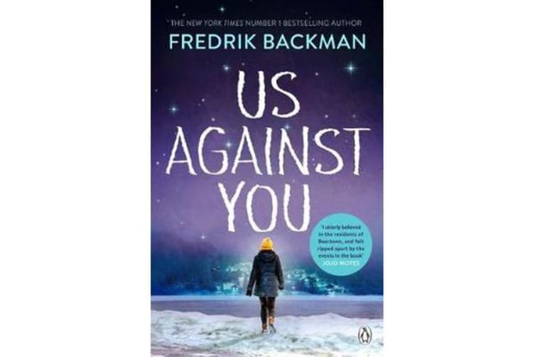 Us Against You - From The New York Times Bestselling Author of A Man Called Ove and Beartown
