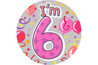 Expression Factory Childrens Girls I Am 6 Today Giant Badge (Pink)