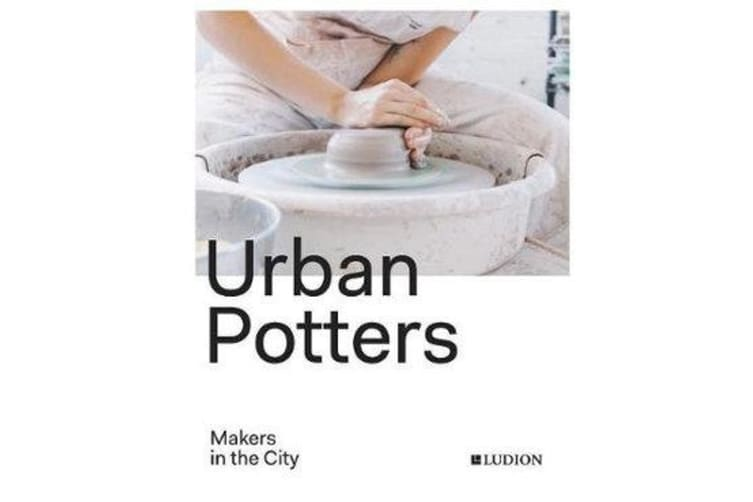 Urban Potters - Makers in the City
