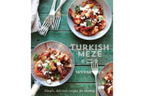 Turkish Meze - Simple, Delicious Recipes for Sharing