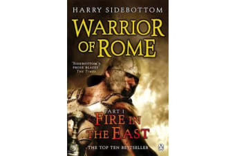 Warrior of Rome I - Fire in the East