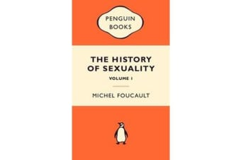 The History of Sexuality - The Will to Knowledge