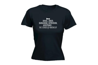123T Funny Tee - The 5 Stages Of Waking Up - (Medium Black Womens T Shirt)