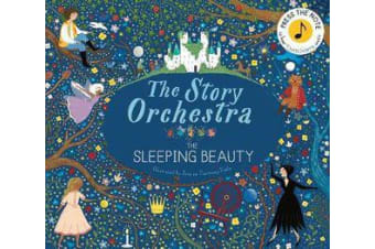 The Story Orchestra: The Sleeping Beauty - Press the note to hear Tchaikovsky's music