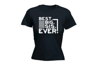 123T Funny Tee - Best Big Sis Ever - (XX-Large Black Womens T Shirt)
