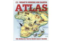 What's Where on Earth? Atlas - The World as You've Never Seen It Before!