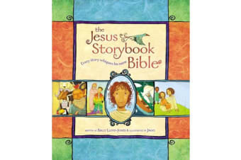 The Jesus Storybook Bible - Every Story Whispers His Name