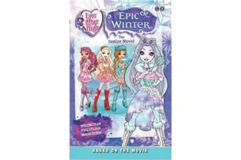 Ever After High: Epic Winter - The Junior Novel