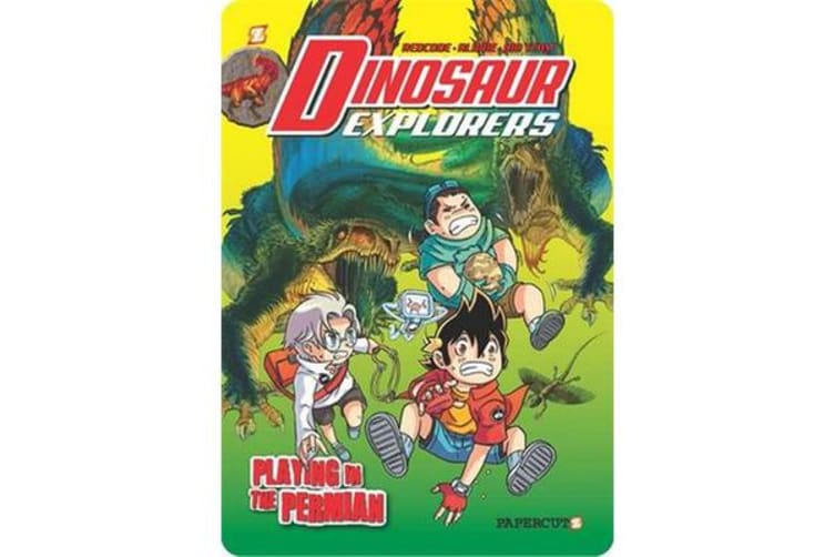 """Dinosaur Explorers Vol. 3 - """"Playing in the Permian"""""""