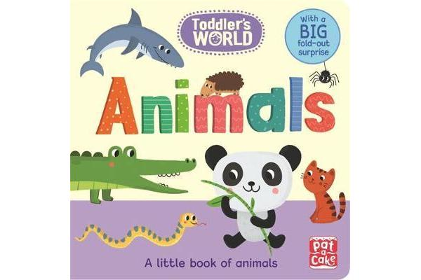 Image of Toddler's World: Animals - A little board book of animals with a fold-out surprise