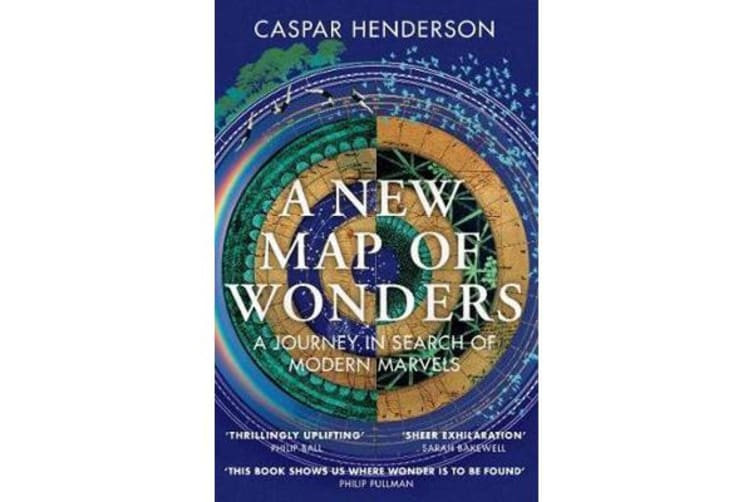A New Map of Wonders - A Journey in Search of Modern Marvels
