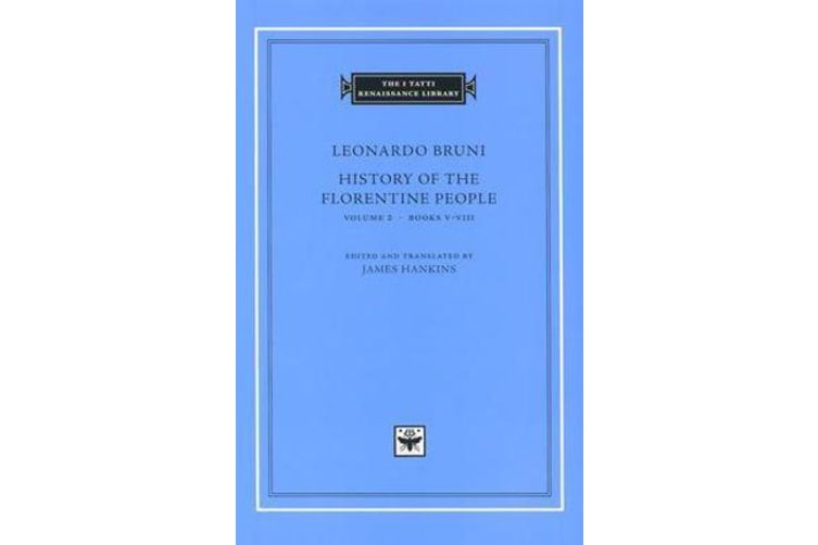 History of the Florentine People - Books 5-8 v.2