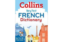 Collins Very First French Dictionary - Your First 500 French Words, for Ages 5+