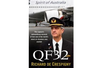 QF32 - From the author of Fly!: Life Lessons from the Cockpit of QF32