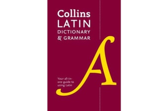 Collins Latin Dictionary and Grammar - 80,000 Translations Plus Grammar Tips