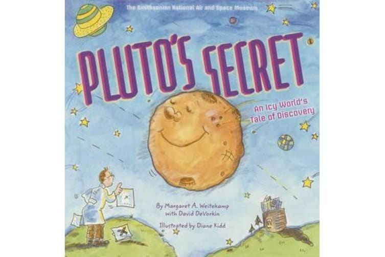 Pluto's Secret (pb) - An Icy World's Tale of Discovery