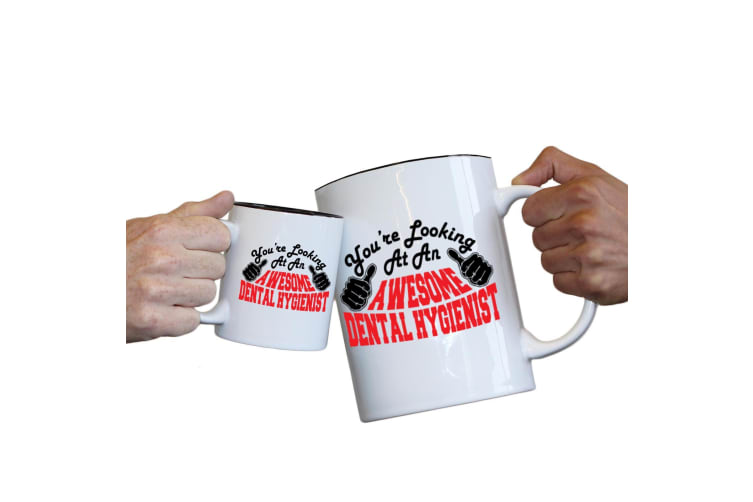 123T Novelty Funny Giant 2 Litre Mugs - Dental Hygienist Youre Looking Awesome