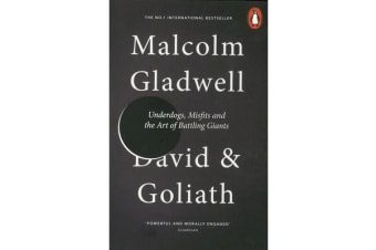 David and Goliath - Underdogs, Misfits and the Art of Battling Giants