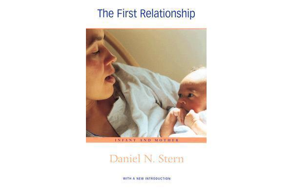 The First Relationship - Infant and Mother