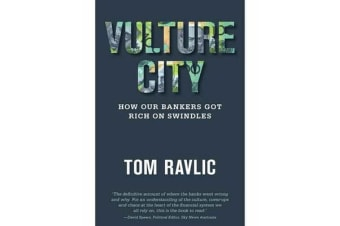 Vulture City - How Our Bankers Got Rich On Swindles