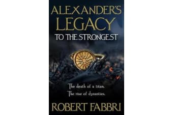 Alexander's Legacy - To The Strongest