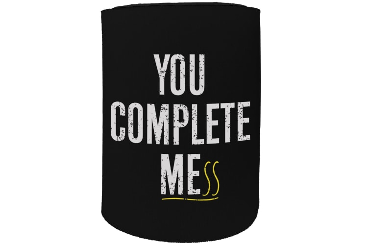 123t Stubby Holder - you complete mess - Funny Novelty