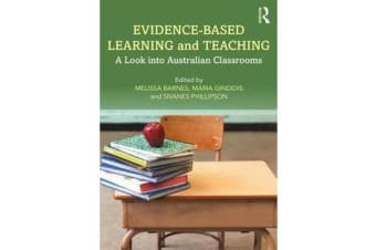 Evidence-Based Learning and Teaching - A Look into Australian Classrooms