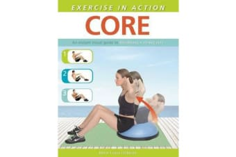 Exercise in Action - Core
