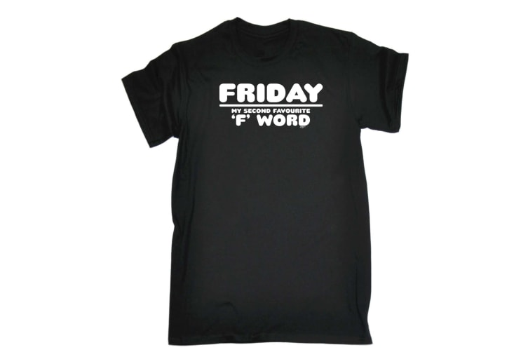 123T Funny Tee - Friday My Second Favourite F Word - (3X-Large Black Mens T Shirt)