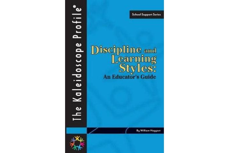 Discipline and Learning Styles - An Educator's Guide