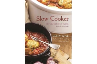 Slow Cooker - Easy and Delicious Recipes for All Seasons