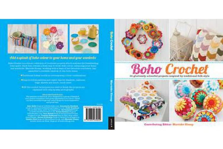 Boho Crochet - 30 Gloriously Colourful Projects Inspired by Traditional Folk Style