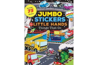 Jumbo Stickers for Little Hands: Things That Go - Includes 75 Stickers
