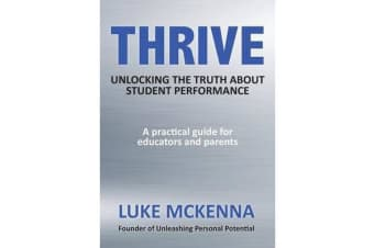 Thrive - Unlocking the Truth about Student Performance