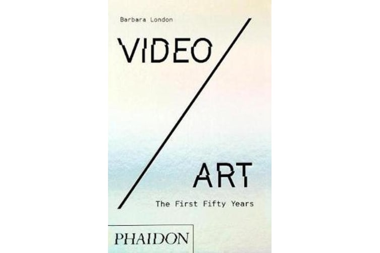 Video/Art - The First Fifty Years