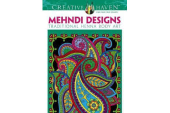 Creative Haven Mehndi Designs Coloring Book - Traditional Henna Body Art