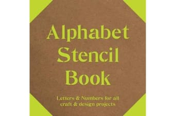 Alphabet Stencil Book - Letters and Numbers for craft and design projects