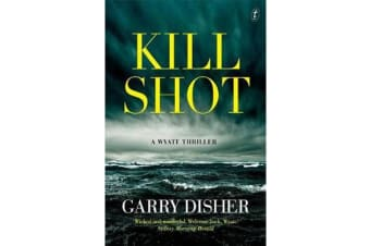 Kill Shot - A Wyatt Thriller