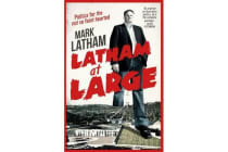 Latham at Large