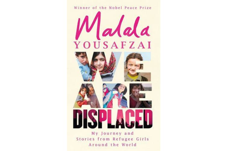 We Are Displaced - My Journey and Stories from Refugee Girls Around the World