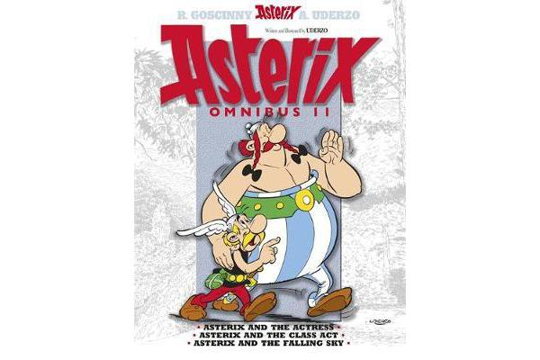 Asterix: Omnibus 11 - Asterix and The Actress, Asterix and the Class Act, Asterix and the Falling Sky