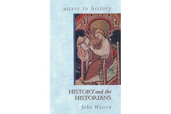 Access To History - History and the Historians
