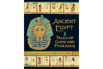 Ancient Egypt - Tales of Gods and Pharaohs