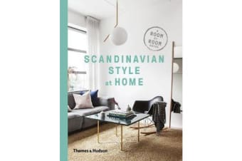 Scandinavian Style at Home - A Room-by-Room Guide