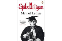 Spike Milligan - Man of Letters