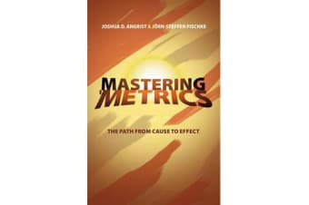 Mastering 'Metrics - The Path from Cause to Effect