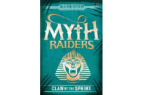 Myth Raiders: Claw of the Sphinx - Book 2