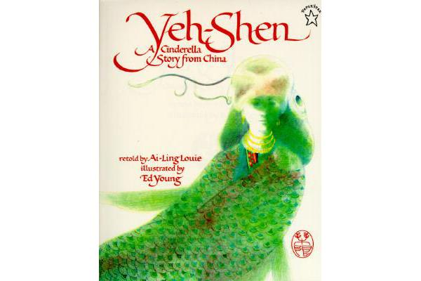 Yeh-Shen - A Cinderella Story from China