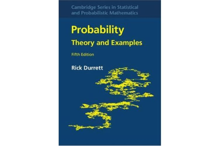 Probability - Theory and Examples